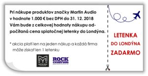 Akcia pri kúpe produktov značky Martin Audio - letenka do Londýna zdarma.