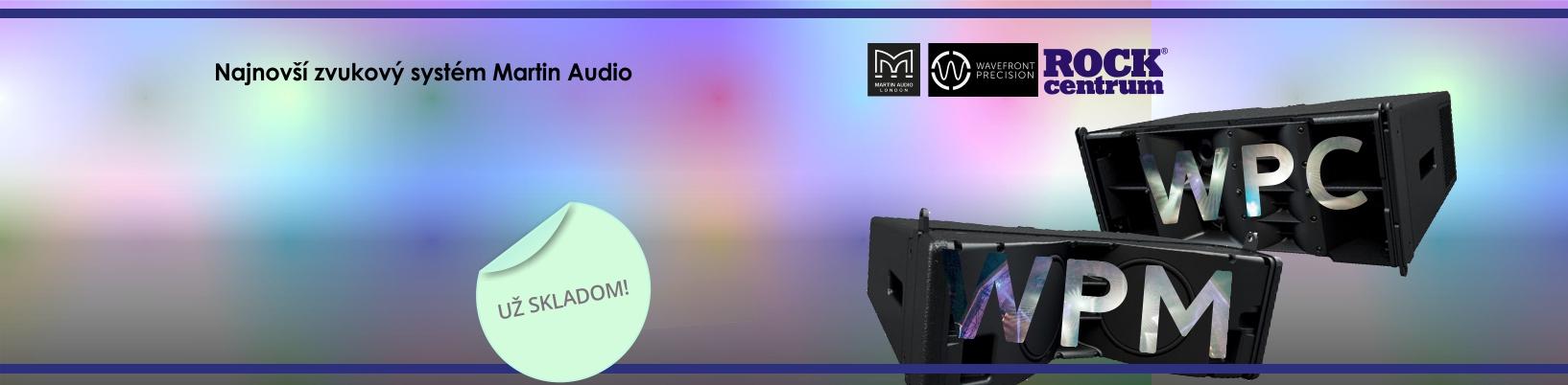Najnovší zvukový systém Martin Audio už na sklade - systém WPM a systém WPC